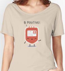 B positive Women's Relaxed Fit T-Shirt