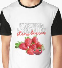 Be like Barry Graphic T-Shirt