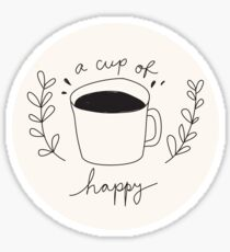 A Cup Of Happy Sticker