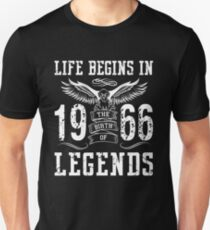 Life Begins In 1966 Birth Legends T-Shirt