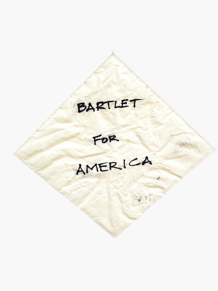 Bartlet for American Napkin by jessguida