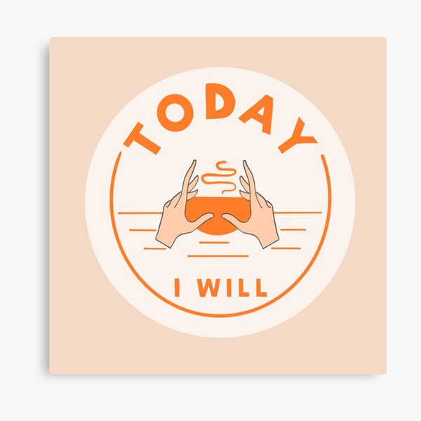 Today i will grab a cup  Canvas Print