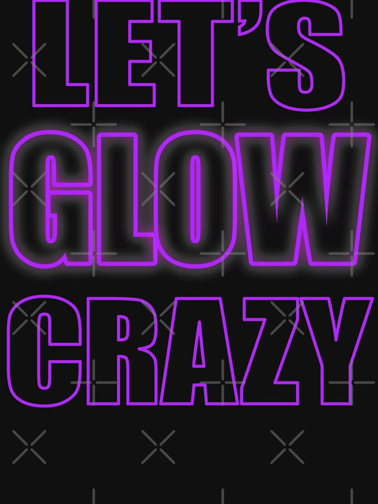 Let's Glow Crazy Purple by that5280lady