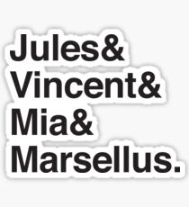 Jules & Vincent & Mia & Marsellus Sticker