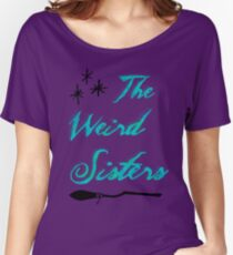 The Weird Sisters Women's Relaxed Fit T-Shirt