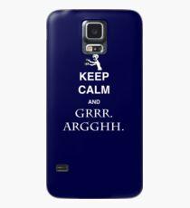 Keep Calm and Grr. Argh. Case/Skin for Samsung Galaxy