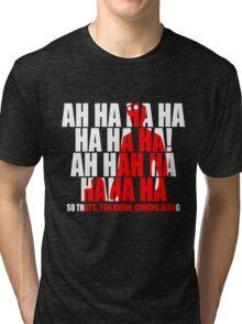 Dr Horrible Laugh  Tri-blend T-Shirt
