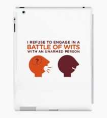 In the intelligence contest you re unarmed! iPad Case/Skin