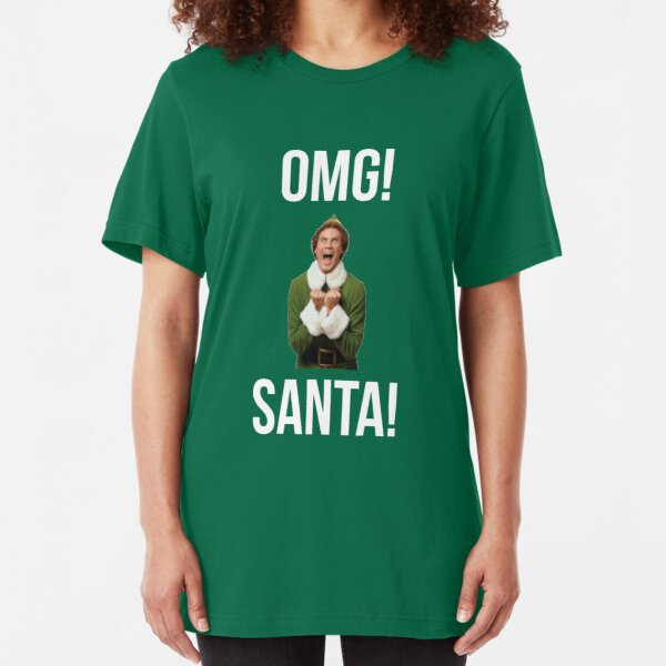 OMG SANTA! Funny Elf Christmas  Slim Fit T-Shirt