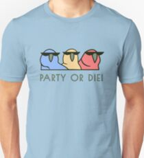 PARTY OR DIE! T-Shirt