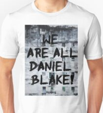 We are all Daniel Blake T-Shirt