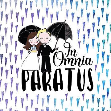 In Omnia Paratus by eviebookish