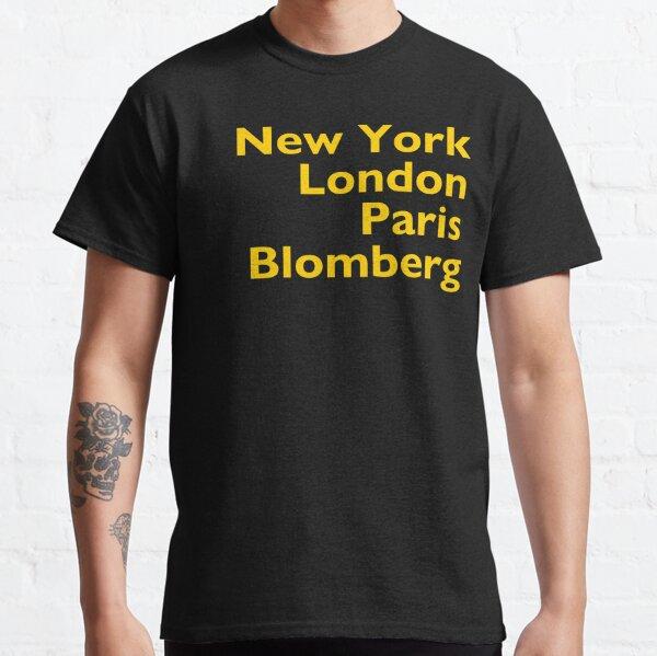 New York London Paris Blomberg Classic T-Shirt