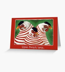 Will Bullas card / three french hens... Greeting Card
