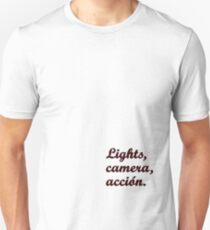 Lights, camera, acción {FULL} T-Shirt