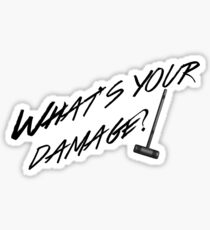 What's Your Damage-Black Sticker
