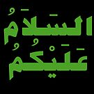 Peace Be Upon You (Arabic Calligraphy) by Omar Dakhane