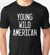 Young Wild American - Lady Gaga Unisex T-Shirt