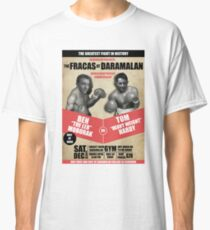THE FRACAS AT DARAMALAN Classic T-Shirt