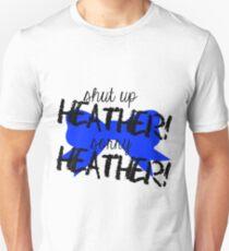 Shut up Heather! (Blue bow) Unisex T-Shirt
