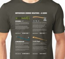 Improvised Zombie Weapons - A Guide Unisex T-Shirt