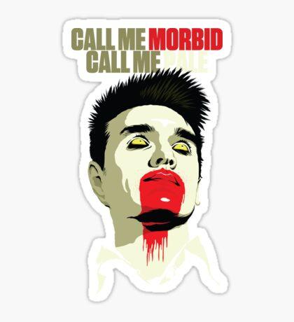 Call Me Morbid Sticker