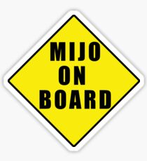 Mijo on board Sticker