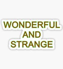 Wonderful and Strange Twin Peaks Sticker