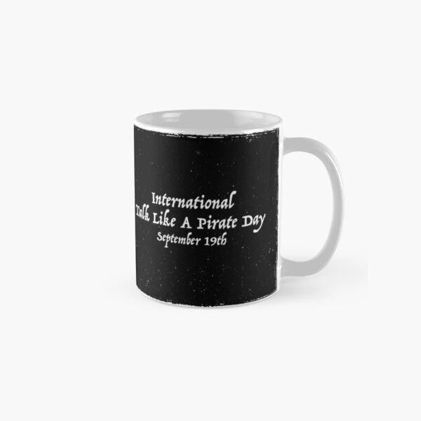 International Talk Like A Pirate Day Classic Mug