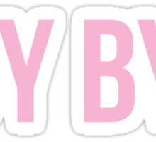 BOY BYE. Sticker