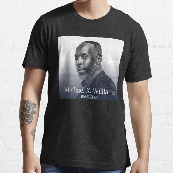 Michael k. williams, rip michael k, Rest In Peace michael k. williams, michael k. williams rip  Essential T-Shirt