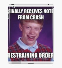 First Note From Crush BAD LUCK BRIAN MEME iPad Case/Skin