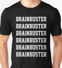 Brainbuster x6 T-Shirt
