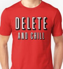 Delete & Chill T-Shirt