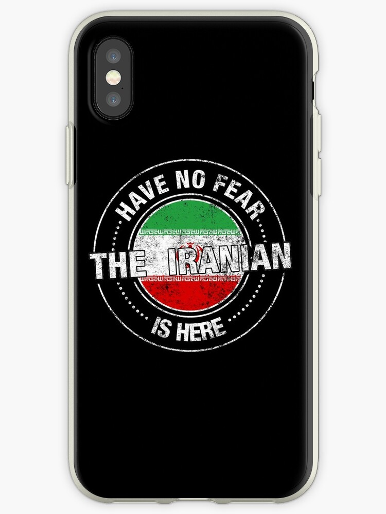'Have No Fear The Iranian Is Here Shirt' iPhone Case by ozziwar