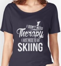 Skiing is my therapy Women's Relaxed Fit T-Shirt