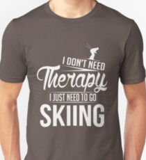 Skiing is my therapy Unisex T-Shirt