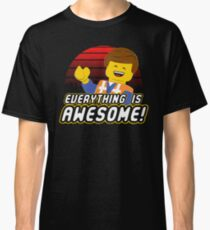 Everything is awesome! Classic T-Shirt