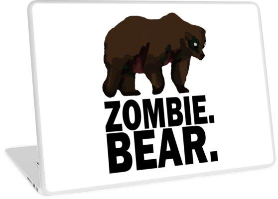 Z Nation Zombie Bear Laptop Skins By Tempestaurora Redbubble