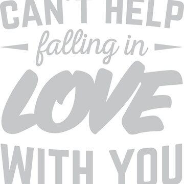 Can't help falling in love. by tasostsintzi