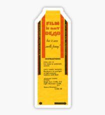 Film is not dead, smells funny Sticker