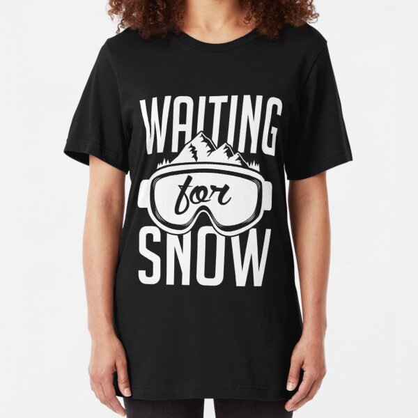 Skiing: Waiting for snow Slim Fit T-Shirt