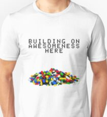 Building on Awesomeness  Unisex T-Shirt