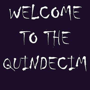 Welcome To The Quindecim by elliemar