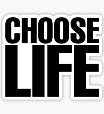 Choose Life  Sticker