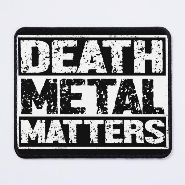 Death Metal Matters  Mouse Pad