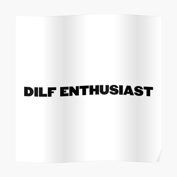 DILF ENTHUSIAST  Poster