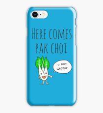 Here Comes Pak Choi (Dat Boi Parody) iPhone Case/Skin