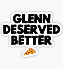 Glenn hat es besser verdient Sticker