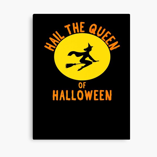 Queen of Halloween T-shirt for Girls Witch Shirt f Canvas Print
